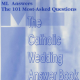 The Catholic Wedding Answer Book